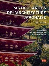 Hirotarô Ôta - Particularités de l'architecture japonaise.