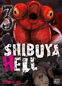 Hiroumi Aoi - Shibuya Hell Tome 3 : .
