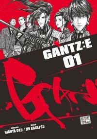 Hiroya Oku et Jin Kagetsu - Gantz:E Tome 1 : .