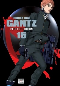 Hiroya Oku - Gantz Tome 15 : Perfect Edition.