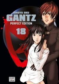 Hiroya Oku - Gantz Tome 18 : Perfect Edition.