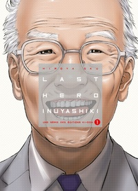Hiroya Oku - Last Hero Inuyashiki Tome 1 : .