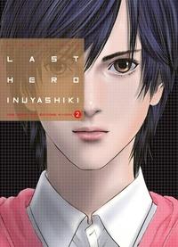Téléchargez des manuels gratuits en ligne Last Hero Inuyashiki Tome 2 DJVU RTF par Hiroya Oku