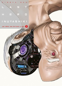 Hiroya Oku - Last Hero Inuyashiki Tome 3 : .