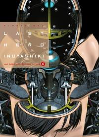 Hiroya Oku - Last Hero Inuyashiki Tome 6 : .