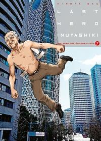 Hiroya Oku - Last Hero Inuyashiki Tome 7 : .