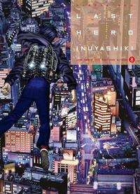 Hiroya Oku - Last Hero Inuyashiki Tome 8 : .