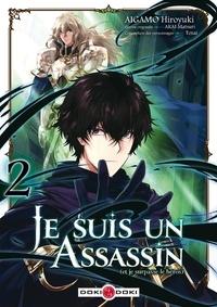 Hiroyuki Aigamo et  Tôzai - Je suis un assassin (et je surpasse le héros) Tome 2 : .