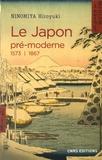 Hiroyuki Ninomiya - Le Japon pré-moderne - 1573-1867.