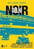 Hirsh Sawhney - Delhi Noir.