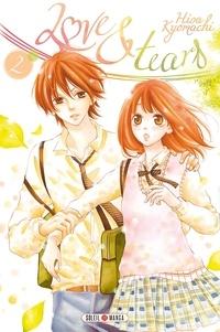 Hisa Kyomachi - Love & Tears Tome 2 : .