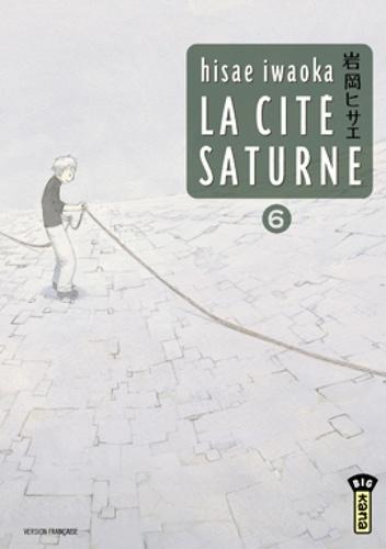 La cité Saturne Tome 6