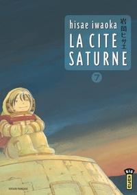 Hisae Iwaoka - La cité Saturne Tome 7 : .
