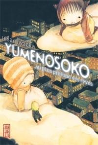 Hisae Iwaoka - Yumenosoko - Au plus profond des rêves.