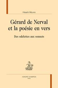 Hisashi Mizuno - Gérard de Nerval et la poésie en vers - Des odelettes aux sonnets.