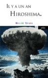 Hisashi Tôhara - Il y a un an Hiroshima.