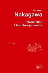 Hisayasu Nakagawa - Introduction à la culture japonaise - Essai d'anthropologie récirpoque.