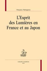 Hisayasu Nakagawa - L'esprit des Lumières en France et au Japon.