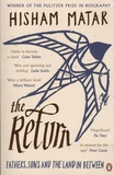 Hisham Matar - The Return - Fathers, Sons and the Land in Between.