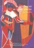 Serge Salaün et Anthony-N Zahareas - Hispanistica XX N° 15 : Le spectacle au XXe siècle - Culture hispanique.