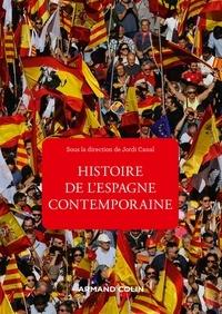 Jordi Canal - Histoire de l'Espagne contemporaine - 4e éd. - de 1808 à nos jours.