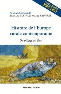 Jean-Luc Mayaud - Histoire de l'Europe rurale contemporaine - Du village à l'État.