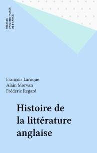 François Laroque - Histoire de la littérature anglaise.