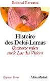Roland Barraux - Histoire des Dalaï-Lamas.