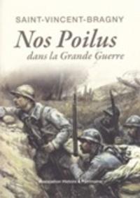 Histoire Saint-Vincent-Bragny - Nos poilus dans la Grande Guerre.