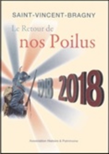 Histoire Saint-Vincent-Bragny - Saint-Vincent-Bragny - Le retour de nos poilus.