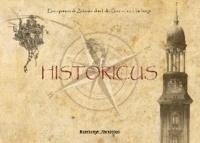 HISTORICUS - Eine spannende Zeitreise durch die Geschichte Hamburgs.