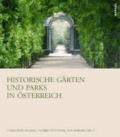 Historische Gärten und Parks in Österreich.