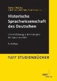 Historische Sprachwissenschaft des Deutschen.