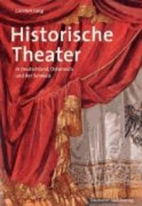 Historische Theater - in Deutschland, Österreich und der Schweiz.