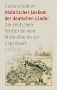Historisches Lexikon der deutschen Länder - Die deutschen Territorien vom Mittelalter bis zur Gegenwart.