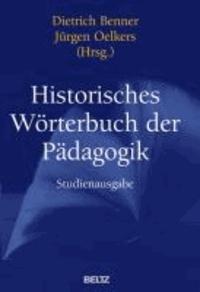 Historisches Wörterbuch der Pädagogik - Mit ausführlichem Sach- und Personenregister.