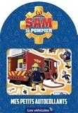 Hit Entertainement - Mes petits autocollants Sam le pompier - Les véhicules.