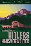Hitlers Hausverwalter.