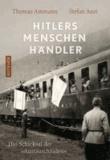 """Hitlers Menschenhändler - Das Schicksal der """"Austauschjuden""""."""