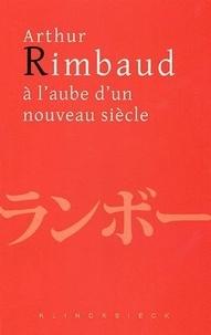 Lesmouchescestlouche.fr Arthur Rimbaud à l'aube d'un nouveau siècle - Actes du colloque de Kyoto Image