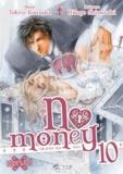 Hitoyo Shinozaki et Tohru Kousaka - No money Tome 10 : .