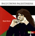 Hiyam Bseiso - Baluchons palestiniens.