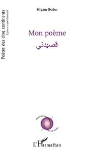 Hiyam Bseiso - Mon poème.