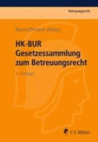HK-BUR - Gesetzessammlung zum Betreuungsrecht.