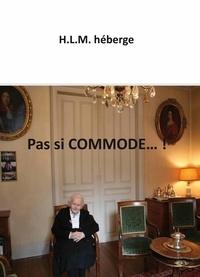 HLM Héberge - Pas si commode....