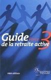 HMA - Guide Force 3 de la retraite active. - 13ème édition.