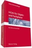 HOAI 2013 für Objekt- und Fachplaner - Die HOAI auf einen Blick.