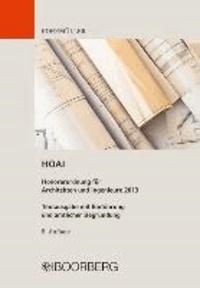 HOAI Honorarordnung für Architekten und Ingenieure 2013 - Textausgabe mit Einführung und amtlicher Begründung.