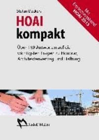 HOAI kompakt - Über 150 Antworten auf die wichtigsten Fragen zu Honorar, Architektenvertrag und Haftung.