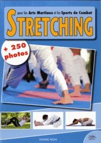 Le Stretching pour les arts martiaux et les sports de combat - Plus 250 photos.pdf